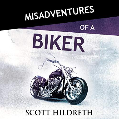 Misadventures of a Biker cover art