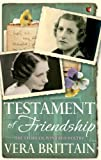 Testament of Friendship: The Story of Winifred Holtby (Virago Modern Classics Book 67) (English Edition)
