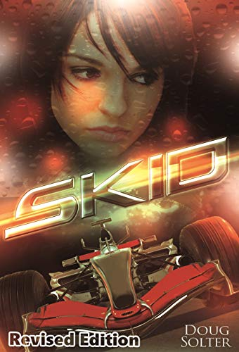 Skid: A Young Adult Racing Novel (Skid Young Adult Racing Series Book 1) (English Edition)