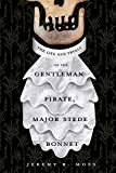 The Life and Tryals of the Gentleman Pirate, Major Stede Bonnet