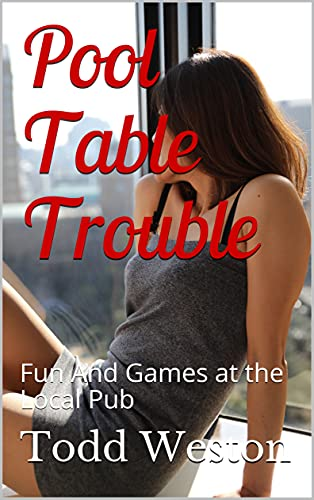 Pool Table Trouble: Fun And Games at the Local Pub (Sexy Shorts Book 28) (English Edition)