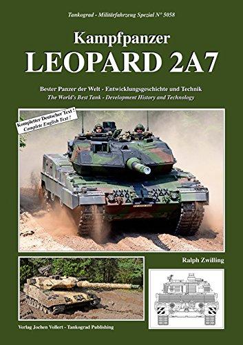 Tankograd 5058 Kampfpanzer LEOPARD 2A7 Bester Panzer der Welt - Entwicklungsgeschichte und Technik