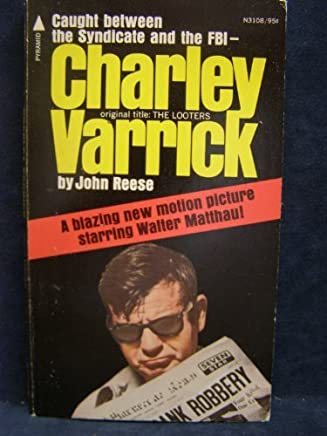 Charley Varrick by John Reese (1973-08-01)