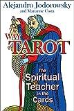 The Way of Tarot: The Spiritual Teacher in...