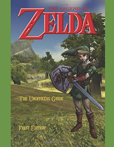 The Legend of Zelda: The Unofficial Guide