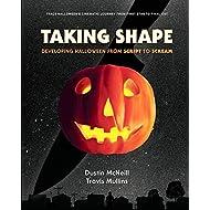 Taking Shape: Developing Halloween From Script to Scream