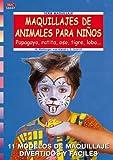 Serie Maquillaje nº 7. MAQUILLAJES DE ANIMALES PARA NIÑOS (Cp Serie Maquillaje (drac))