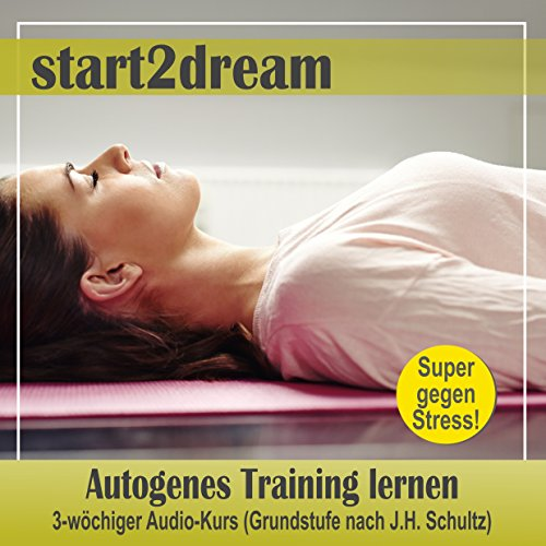 Autogenes Training lernen - 3-wöchiger Audio-Kurs Titelbild