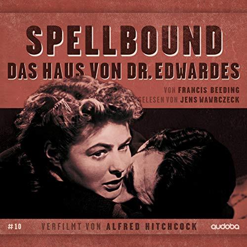 Page de couverture de Spellbound - Das Haus von Dr. Edwardes