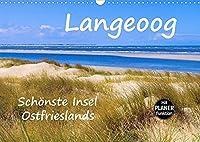 Langeoog - Schoenste Insel Ostfrieslands (Wandkalender 2022 DIN A3 quer): Impressionen der Nordseeinsel Langeoog (Geburtstagskalender, 14 Seiten )