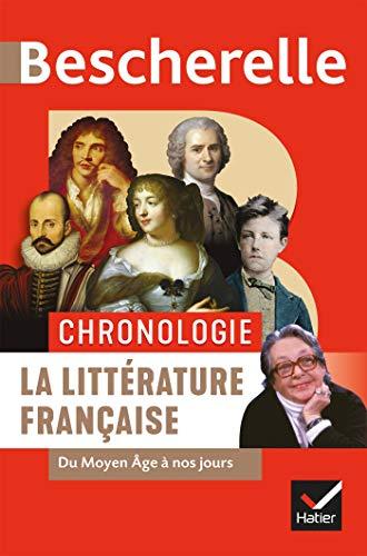 Bescherelle Chronologie de la littérature française: du Moyen Âge à nos jours