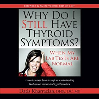 Why Do I Still Have Thyroid Symptoms? cover art
