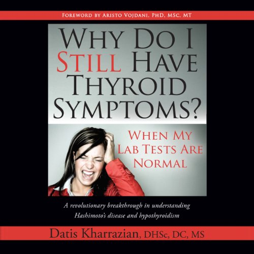 Why Do I Still Have Thyroid Symptoms?  By  cover art