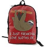 Not applicable I Just Freaking Love Sloths, Ok Adult Hombres y Mujeres Mochila de Estilo Divertido para Estudiantes Unisex