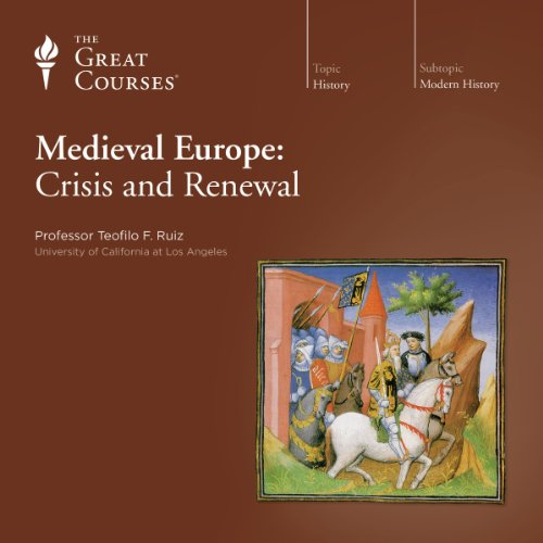 Medieval Europe: Crisis and Renewal audiobook cover art