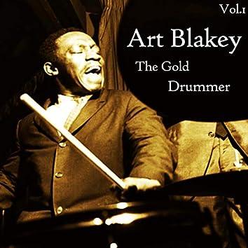 Art Blakey / The Gold Drummer, Vol. 1