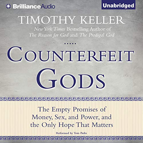 Counterfeit Gods     The Empty Promises of Money, Sex, and Power, and the Only Hope that Matters              Auteur(s):                                                                                                                                 Timothy Keller                               Narrateur(s):                                                                                                                                 Tom Parks                      Durée: 4 h et 54 min     6 évaluations     Au global 4,5