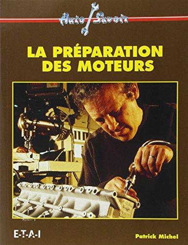 La préparation des moteurs