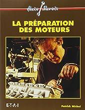 La préparation des moteurs de Patrick Michel