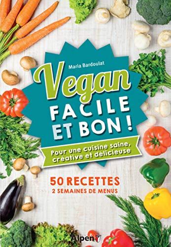 Vegan facile et bon !