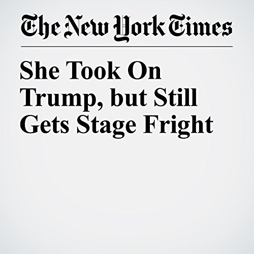 She Took On Trump, but Still Gets Stage Fright copertina