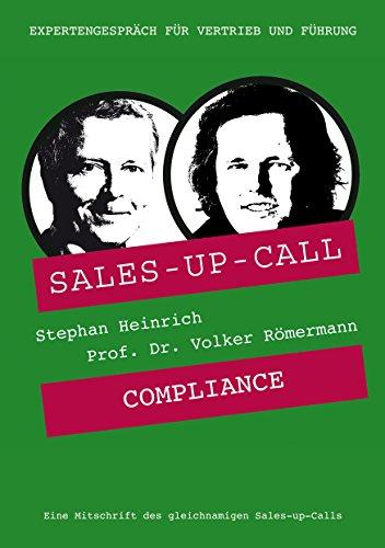 Compliance: Sales-up-Call mit Dr. Volker Römermann und Stephan Heinrich