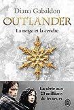 Outlander, Tome 6 - La neige et la cendre : Contient : La neige et la cendre ; Les grandes désespérances ; Les canons de la liberté ; Le clan de la révolte
