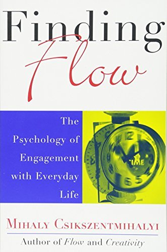The Psychology Of Engagement With Everyday Life Finding Flow
