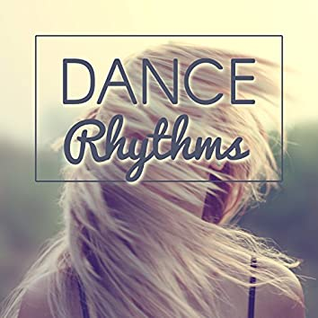 Dance Rhythms - Lively Music, Colorful Drinks, Umbrellas, Palm Trees, High Temperatures, Good Fun