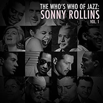 A Who's Who of Jazz: Sonny Rollins, Vol. 1