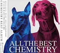 All the Best by CHEMISTRY