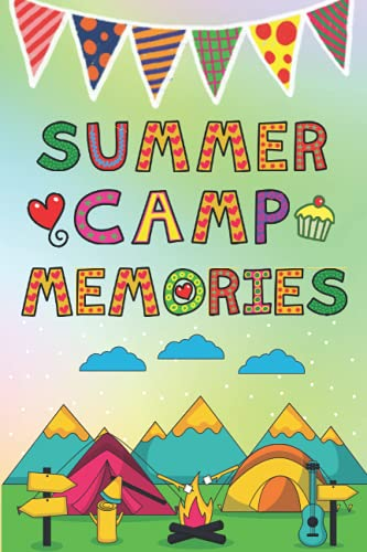 Summer Camp Journal Memories: Perfect Gift for Kids to Write, Draw and Record their Camping Adventures, Summer Vacation, and Camp Memories.