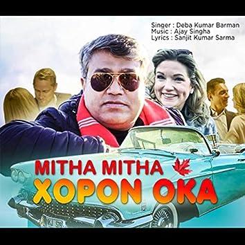 Mitha Mitha Xopon Oka