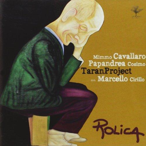 Rolica [Con Taranproject] by Cavallaro