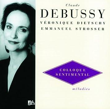 Debussy: Melodies Vol.3 - Colloque Sentimental