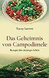 Das Geheimnis von Campodimele: Rezepte