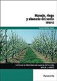 Manejo, riego y abonado del suelo (Cp - Certificado Profesionalidad)