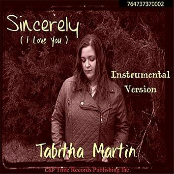 Sincerely I Love You (Instrumental)
