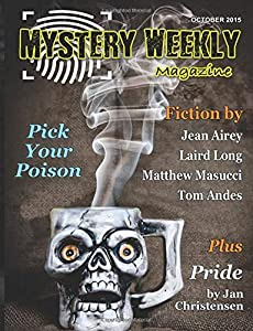 Mystery Weekly Magazine: October 2015 (Mystery Weekly Magazine Issues)