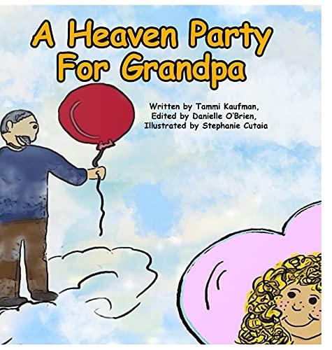 A Heaven Party For Grandpa