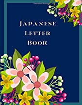 """Japanese Letter Book: Creative Japanese Writing Notebook, Kanji, Hiragana and Katakana Characters Handwriting Practice Composition Journal with ... 8.5""""X11"""" 120 Pages (Japanese Letter Notebook)"""