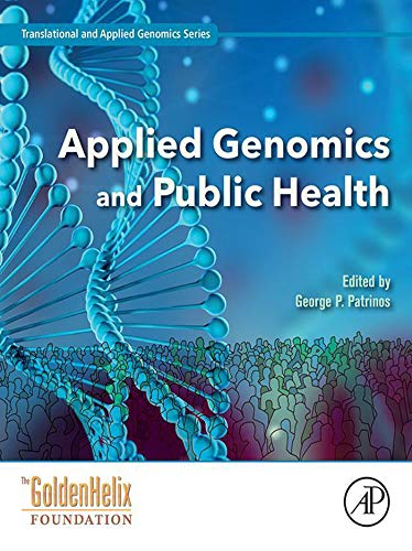 Applied Genomics and Public Health (Translational and Applied Genomics)