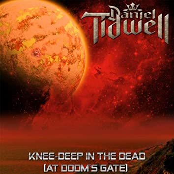 Knee-Deep in the Dead (At Doom's Gate)