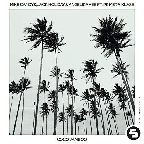 Mike Candys, Jack Holiday & Angelika Vee feat. Primera Klase