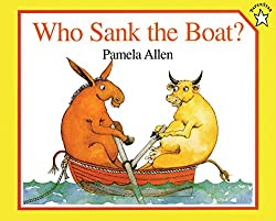 Who Sank the Boat?  Plus a list of all time favorite children's books, includes a free file