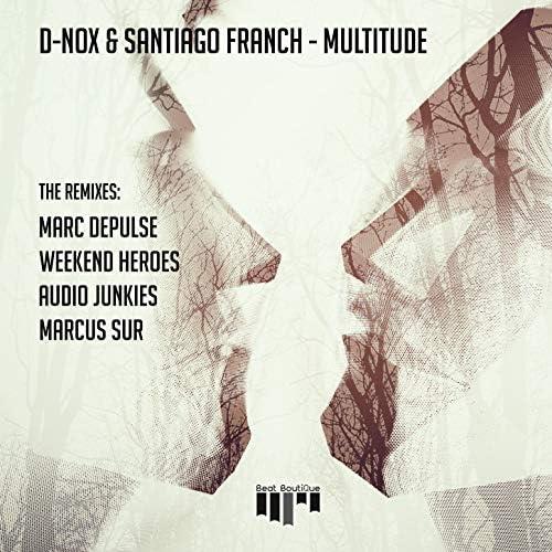 D-Nox & Santiago Franch