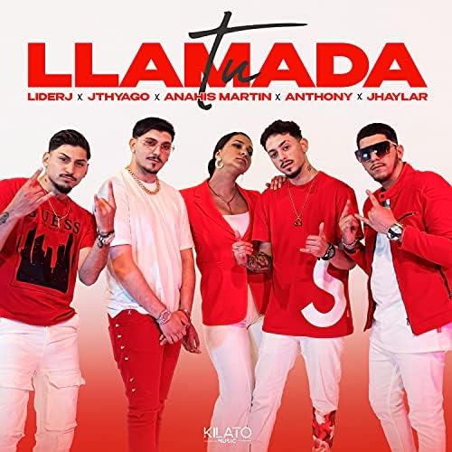 Jhaylar & Anahis Martin feat. Liderj, JThyago & Anthony