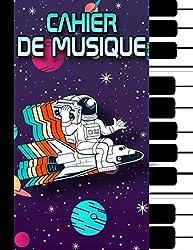 Cahier de Musique: Carnet de Partitions pour Enfants - 100 Pages - Grand Format - Couverture Astronaute - Espace.
