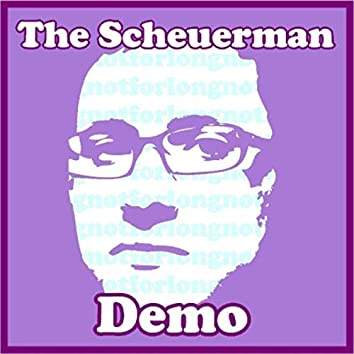 The Scheuerman Demo