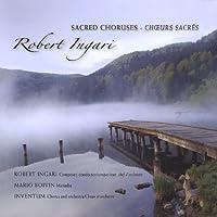 Sacred Choruses/Choeurs Sacras